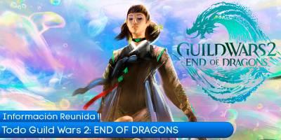 Todo el contenido de Guild Wars 2: End of Dragons