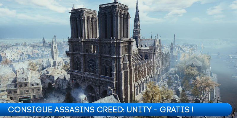 Consigue Assassins Creed: Unity - Gratis!